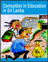 Forms and Extent of Corruption in Education In Sri Lanka : Research Report