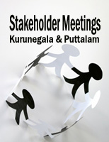 Stakeholder Meetings in Kurunegala & Puttalam