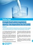Position Paper: A single food safety regulatory agency – An imperative for Sri Lanka